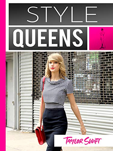 Style Queens Episode 3: Taylor Swift