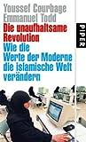 Die unaufhaltsame Revolution: Wie die Werte der Moderne die islamische Welt verändern