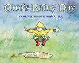 Otto's Rainy Day, Pamela R. Levy, 1570914001