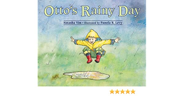 Otto S Rainy Day Natasha Yim Pamela R Levy 9781570914003 Amazon
