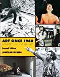 Art since 1940 : Strategies of Being, Fineberg, Jonathan David, 0810942097