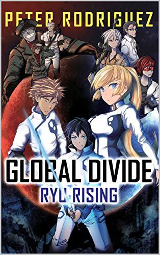 (Global Divide: 001 RYU RISING)