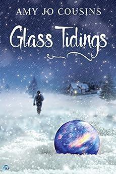 Glass Tidings by [Cousins, Amy Jo]