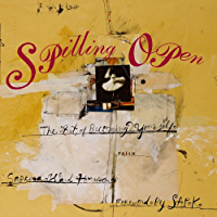 Spilling Open: The Art of Becoming Yourself (English Edition)
