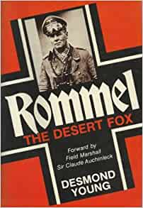 an analysis of the book rommel the desert fox by desmond young The action moves to north africa in 1942, with rommel (james mason)  the  desert fox is an adaptation of the desmond young book with.