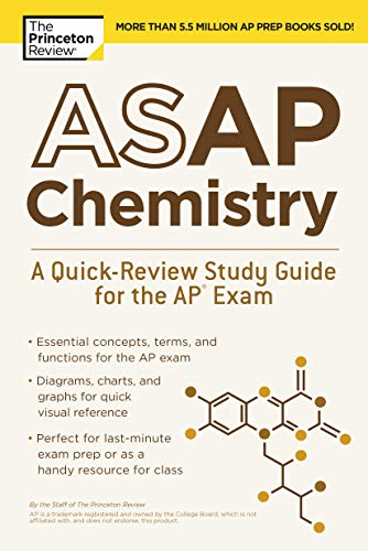 ASAP Chemistry: A Quick-Review Study Guide for the AP Exam (College Test Preparation) (Princeton 2018 Ap Chemistry)