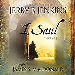 I, Saul | Jerry B. Jenkins,James MacDonald