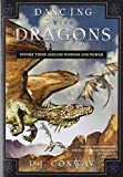 img - for Dancing with Dragons: Invoke Their Ageless Wisdom & Power book / textbook / text book