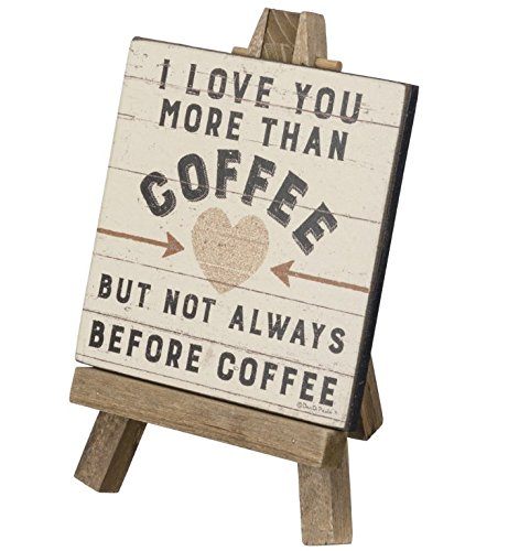 Primitives by Kathy Mini Easel - I Love You More Than Coffee Kitchen Accessories from Primitives by Kathy