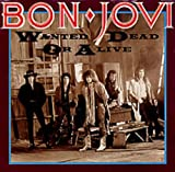 WANTED DEAD OR ALIVE / I'D DIE FOR YOU (BON JOVI VOCAL, 45 RPM SINGLE, PS, 1986)
