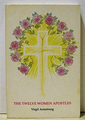 The Twelve Women Apostles