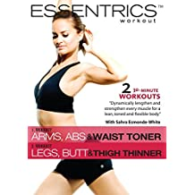 Essentrics Workout: Arms, Abs & Waist Toner / Legs, Butt & Thigh Thinner
