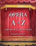 Opera a to Z, Liddy Lindsay, 0985424834