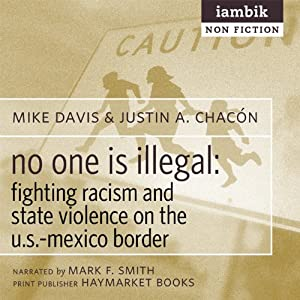 No One Is Illegal Audiobook