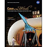 Cave of the Winds: The Remarkable History of the Langley Full-Scale Tunnel. 2014.