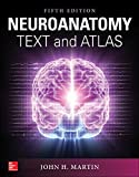 Neuroanatomy Text and Atlas, Fifth Edition