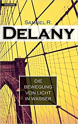 Samuel R. Delany: Die Bewegung von Licht in Wasser; Homo-Werke alphabetisch nach Titeln