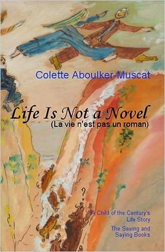 Descarga gratuita de libros electrónicos de eBayLife is not a Novel Book I in Spanish PDF FB2 by Colette Aboulker-Muscat