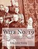 Wife No. 19, Ann Eliza Young, 1466236930