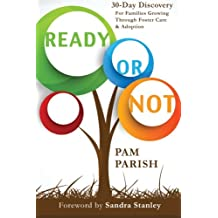 Ready or Not: 30 Days of Discovery For Foster & Adoptive Parents