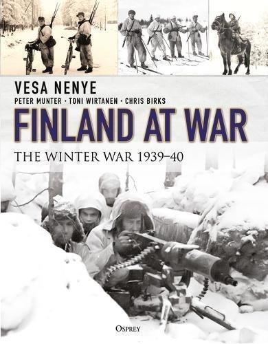 Finland at War: The Winter War 1939–40
