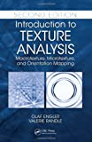 img - for Introduction to Texture Analysis: Macrotexture, Microtexture, and Orientation Mapping, Second Edition book / textbook / text book