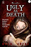 Ugly as Death: Being a hero isn't for apprentices (Fantasy Action Series from Altro Evo)