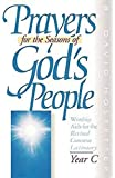 Prayers for the Seasons of God's People, Year C: Worship Aids for the Revised Common Lectionary