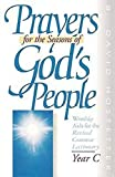 img - for Prayers for the Seasons of God's People, Year C: Worship Aids for the Revised Common Lectionary book / textbook / text book