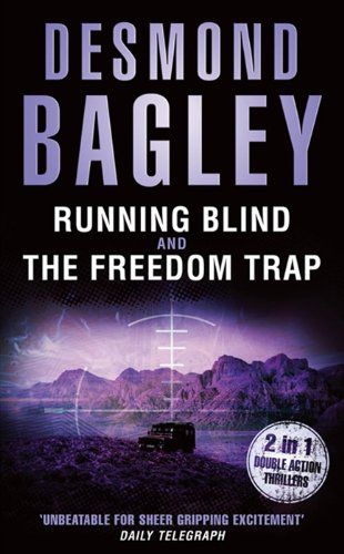 Running Blind / The Freedom Trap