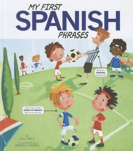 My First Spanish Phrases (Speak Another Language!) (Multilingual Edition)