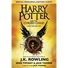 Harry Potter and the Cursed Child - Parts One & Two (Special Rehearsal Edition Script): The Official Script Book of the Original West End Production (Versão Americana)