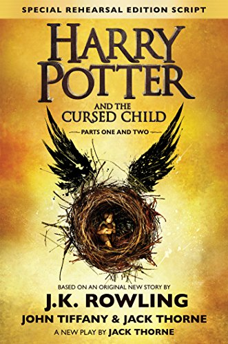 Harry Potter and the Cursed Child Parts Special Rehearsal Edition