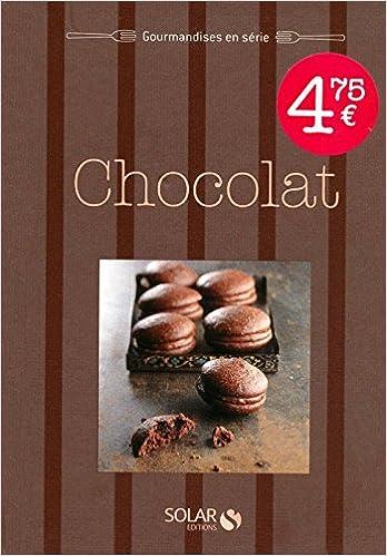 Lire CHOCOLAT - GOURMANDISES EN SERIE pdf ebook