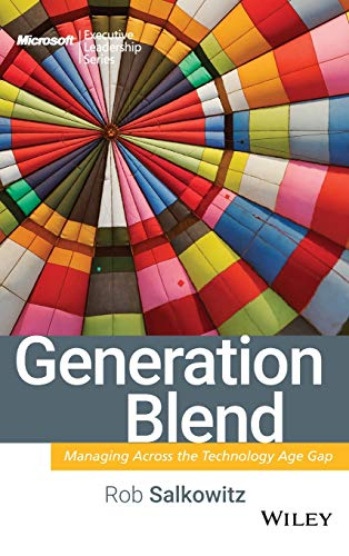 Generation Blend: Managing Across the Technology Age Gap