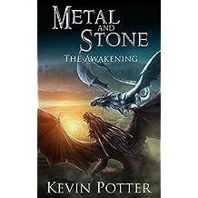 The Awakening (Metal and Stone Book 1)