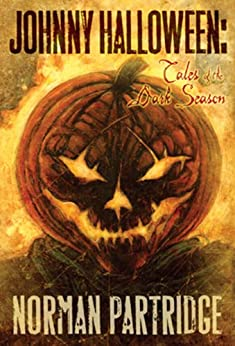 Johnny Halloween: Tales of the Dark Season by [Partridge, Norman]