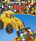 Journey of a Toy, John Malam, 1432966057