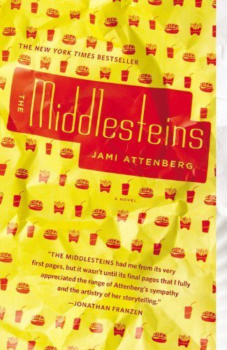 The Middlesteins: A Novel by Attenberg, Jami (June 4, 2013) Paperback pdf epub download ebook