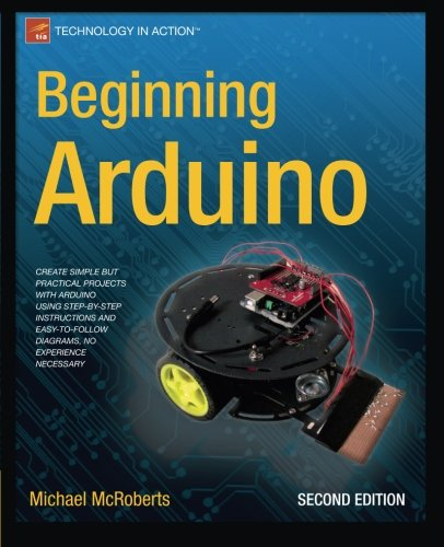 Beginning Arduino (Technology in Action) by Apress