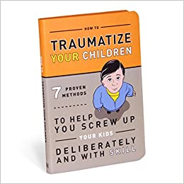 book about how traumatize your children