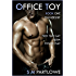 Office Toy - Ownership: First Time Gay BDSM Power Play (Series Book One)