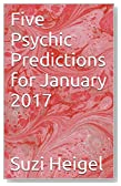 Five Psychic Predictions for January 2017