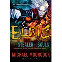 Elric: The Stealer of Souls (Chronicles of the Last Emperor of Melnibone)