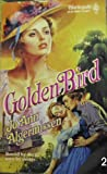 Golden Bird, Jo Ann Algermissen, 0373286562