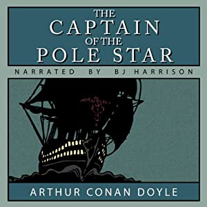 The Captain of the Pole Star Hörbuch