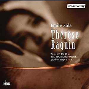 Thérèse Raquin Hörspiel