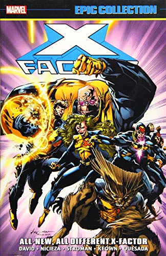X-Factor Epic Collection: All-New, All-Different X-Factor