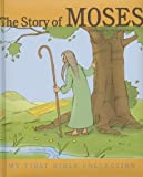 The Story of Moses, Pascale Lafond, 1770933883