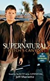 Supernatural - Witch's Canyon